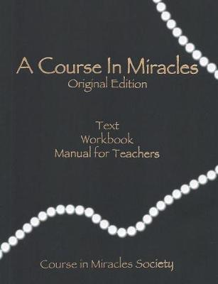 A Course in Miracles-Original Edition by Helen Schucman