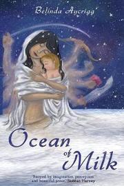 Ocean of Milk by Belinda Aycrigg image