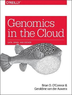 Genomics in the Cloud by Brian D. O'Connor image