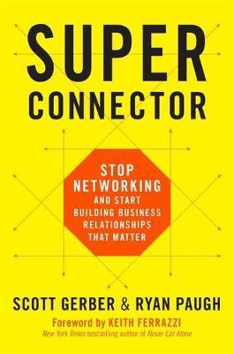 Superconnector by Scott Gerber
