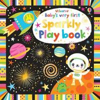 Baby's Very First Sparkly Playbook by Fiona Watt