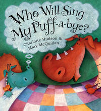Who Will Sing My Puff-a-bye? by Charlotte Hudson image