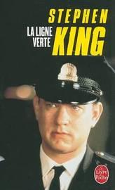 La Ligne Verte by Stephen King image