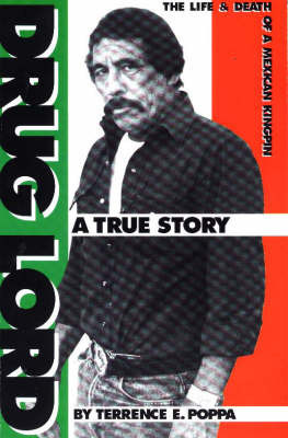 Drug Lord*** o/p by Terrence E. Poppa