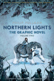 Northern Lights - The Graphic Novel Volume 2 by Philip Pullman