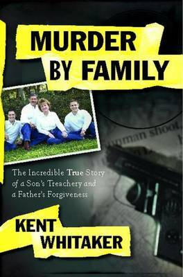 Murder by Family by Kent Whitaker image