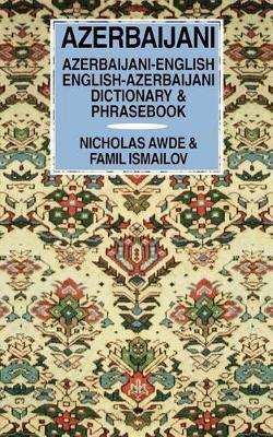 Azerbaijani-English / English-Azerbaijani Dictionary & Phrasebook by Nicholas Awde
