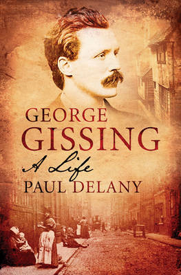 George Gissing by Paul Delany image