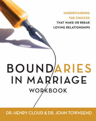 Boundaries in Marriage Workbook by Henry Cloud