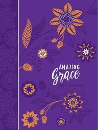 2019 16-Month Weekly Planner: Amazing Grace, Purple with Orange Flowers by Belle City Gifts