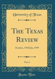 The Texas Review, Vol. 4 by University of Texas image
