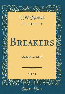 Breakers, Vol. 14 by L W Munhall