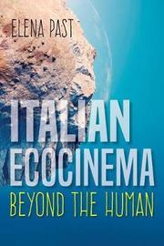 Italian Ecocinema Beyond the Human by Elena Past image