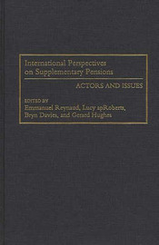 International Perspectives on Supplementary Pensions by Lucy ApRoberts