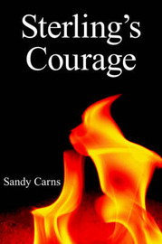 Sterling's Courage by Sandy Carns image