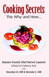 Cooking Secrets by Laurent, Hill & Hill