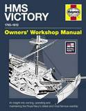 Haynes HMS Victory Owners Workshop Manual by Peter Goodwin