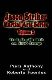Jason Striker Martial Arts Series Volume 2 by Piers Anthony image