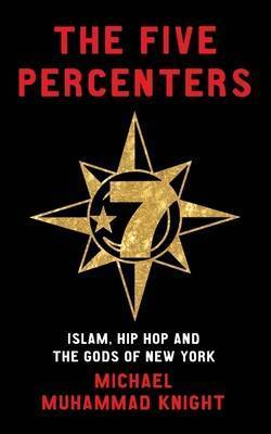 The Five Percenters by Michael Muhammad Knight image