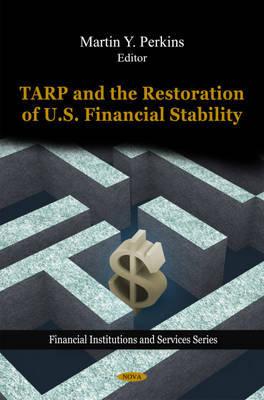 TARP & the Restoration of U.S. Financial Stability