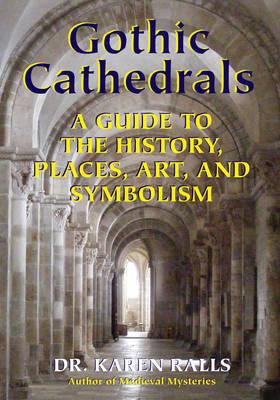 Gothic Cathedrals by Karen Ralls