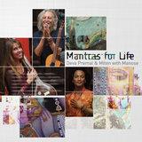 Mantras for Life by Deva Premal