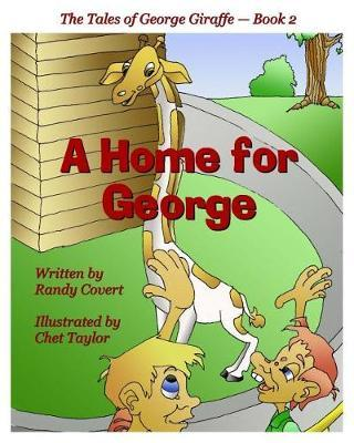 A Home for George by Randy Covert image