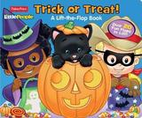 Fisher Price Little People Trick or Treat! by Parragon Books Ltd