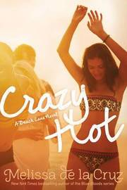 Crazy Hot by Melissa De La Cruz