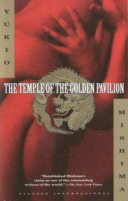 The Temple of the Golden Pavillion by Yukio Mishima