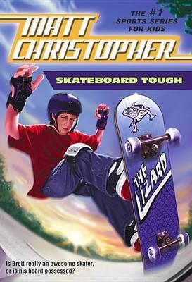 Skateboard Tough by Matt Christopher image
