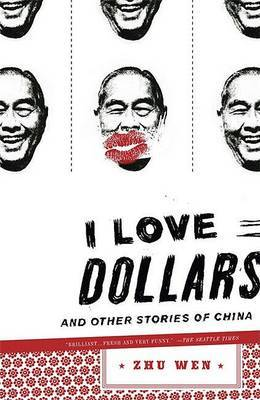 I Love Dollars by Zhu Wen image