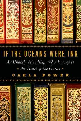 If Oceans Were Ink by Carla Power