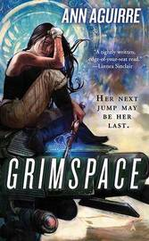 Grimspace by Ann Aguirre image