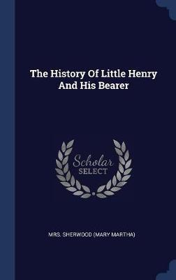 The History of Little Henry and His Bearer image