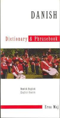 Danish-English / English-Danish Dictionary & Phrasebook by Erna Maj