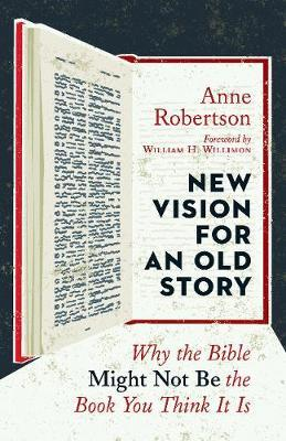 New Vision for an Old Story by Anne Robertson
