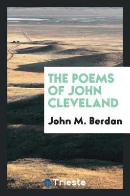 The Poems of John Cleveland by John M Berdan image