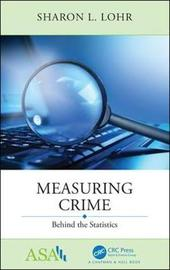 Measuring Crime by Sharon L Lohr