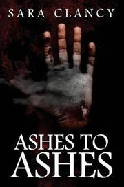Ashes to Ashes by Scare Street