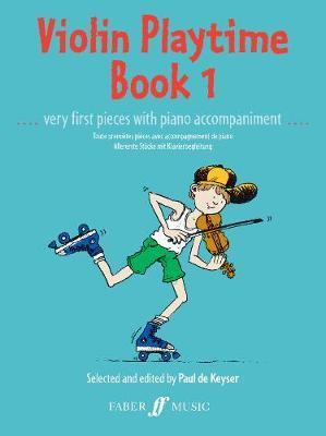 Violin Playtime Book 1 by Paul de Keyser