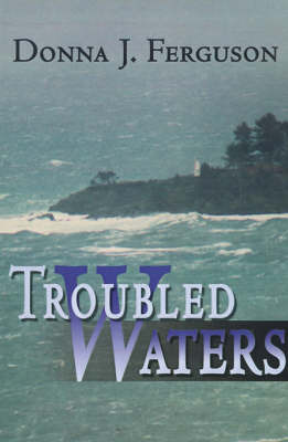 Troubled Waters by Donna J. Ferguson image