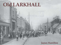 Old Larkhall by James Hamilton image