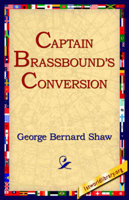 Captain Brassbound's Conversion by George Bernard Shaw