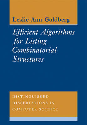 Distinguished Dissertations in Computer Science: Series Number 5 by Leslie Ann Goldberg