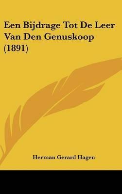 Een Bijdrage Tot de Leer Van Den Genuskoop (1891) by Herman Gerard Hagen