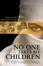 No One Takes My Children by Donya Al-nahi