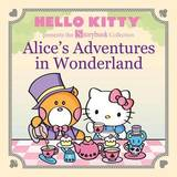Hello Kitty Presents the Storybook Collection: Alice's Adventures in Wonderland