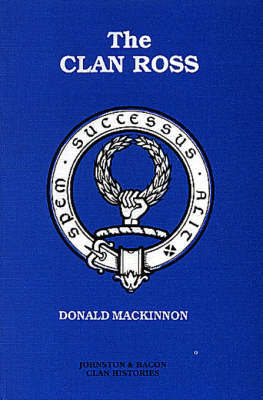 The Clan Ross by David Mackinnon image