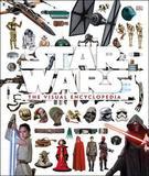 Star Wars: The Visual Encyclopedia by Adam Bray